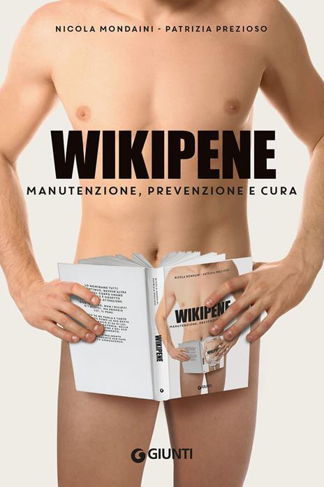 Wikipene. Manutenzione, prevenzione e cura - Nicola Mondaini,Patrizia Prezioso - copertina