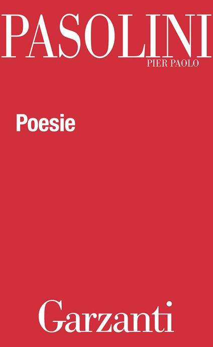 Poesie - Pier Paolo Pasolini - ebook