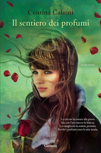 Il sentiero dei profumi - Cristina Caboni - ebook