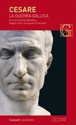 La guerra gallica. Testo latino a fronte