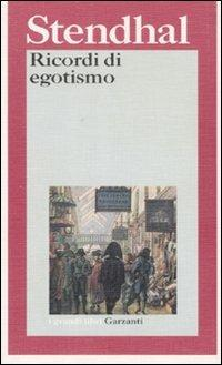 Ricordi di egotismo - Stendhal - copertina