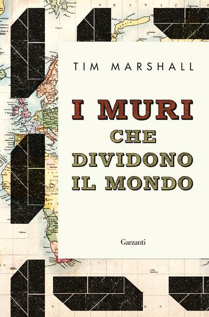 I muri che dividono il mondo - Roberto Merlini,Tim Marshall - ebook