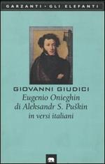 Eugenio Onieghin di Aleksandr S. Puskin in versi italiani