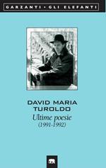 Ultime poesie (1991-1992)