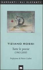 Tutte le poesie (1963-2000)