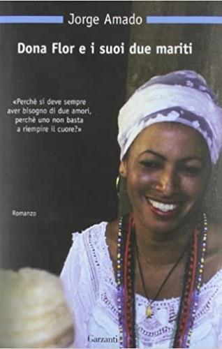 Dona Flor e i suoi due mariti - Jorge Amado - copertina