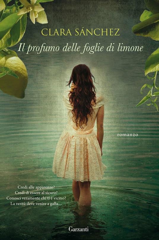 Il profumo delle foglie di limone - Clara Sánchez - 4