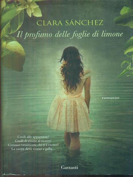 Il profumo delle foglie di limone - Clara Sánchez - 2
