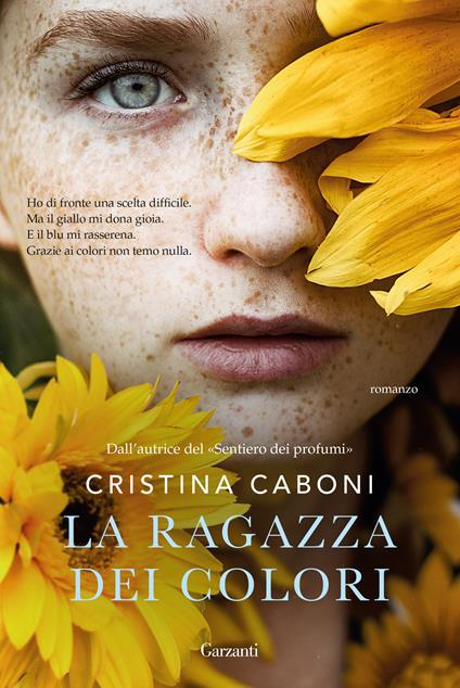 La ragazza dei colori - Cristina Caboni - copertina