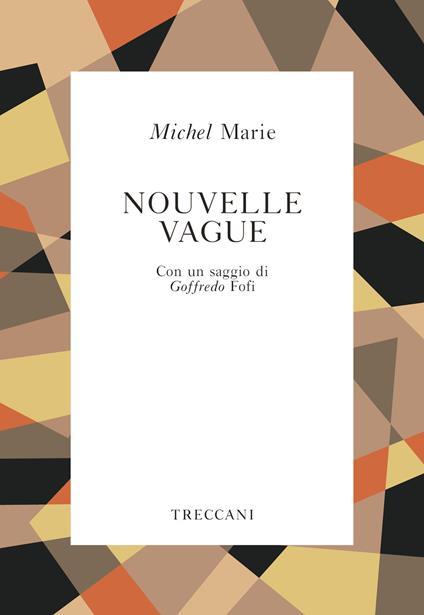 La Nouvelle Vague - Michel Marie - copertina
