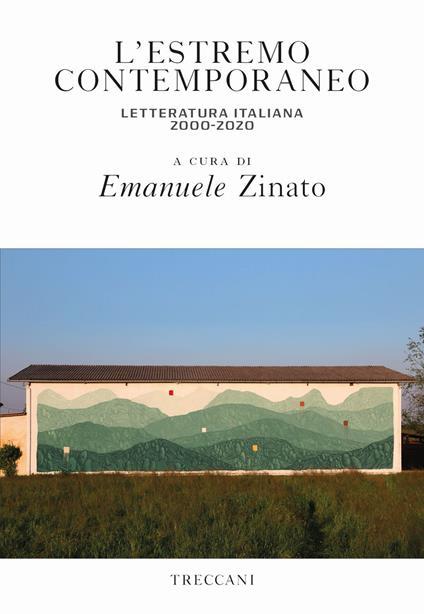 L' estremo contemporaneo letteratura italiana 2000-2020 - copertina