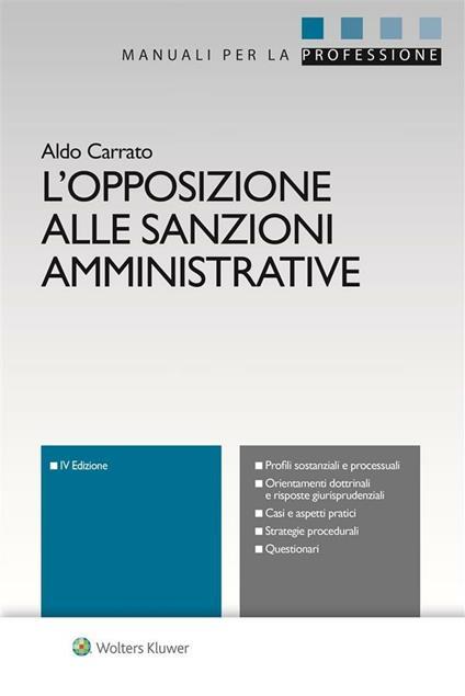 L' opposizione alle sanzioni amministrative - Aldo Carrato - ebook