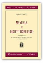 Manuale di diritto tributario. Parte speciale. Il sistema delle imposte in Italia