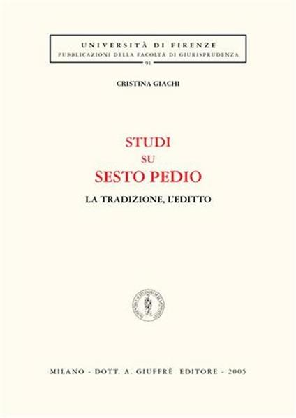 Studi su Sesto Pedio. La tradizione, l'editto - Cristina Giachi - copertina
