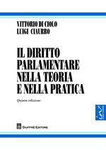 Il diritto parlamentare nella teoria e nella pratica