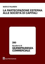 La partecipazione esterna alle società di capitali