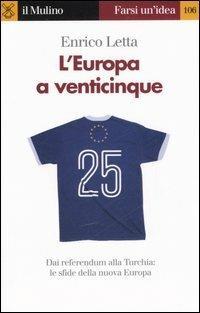 L' Europa a venticinque - Enrico Letta - copertina