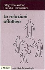 Relazioni affettive. I sentimenti nel conflitto e nella mediazione