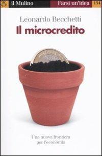 Il microcredito - Leonardo Becchetti - copertina