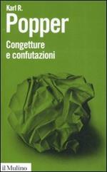 Congetture e confutazioni. Lo sviluppo della conoscenza scientifica