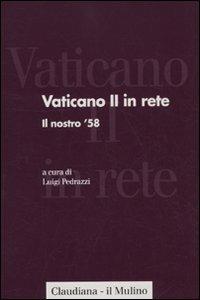 Vaticano II in rete. Vol. 1: Il nostro '58. - copertina