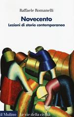 Novecento. Lezioni di storia contemporanea. Vol. 2