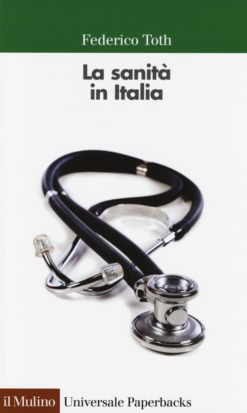 La sanità in Italia - Federico Toth - copertina