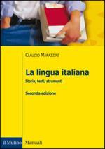La lingua italiana. Storia, testi, strumenti