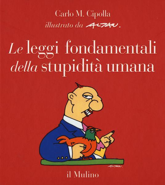 Le leggi fondamentali della stupidità umana - Carlo M. Cipolla - copertina