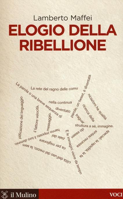 Elogio della ribellione - Lamberto Maffei - copertina