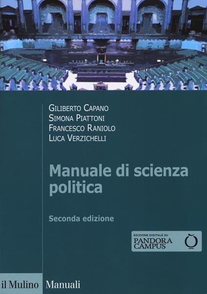 Manuale di scienza politica. Con Contenuto digitale per download e accesso on line - Giliberto Capano,Simona Piattoni,Francesco Raniolo - copertina