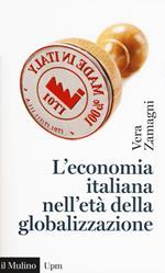 L' economia italiana nell'età della globalizzazione