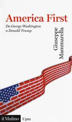 America first. Da George Washington a Donald Trump