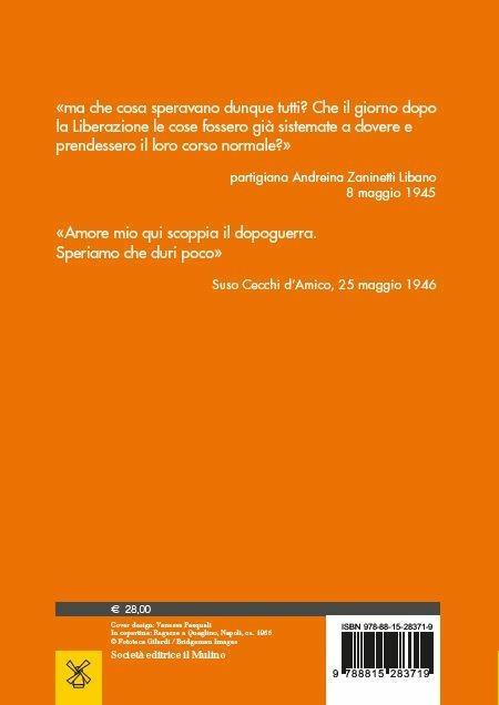 Dopoguerra. Gli italiani fra speranze e disillusioni (1945-1947) - Mario Avagliano,Marco Palmieri - 2