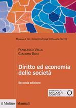 Diritto ed economia delle società. Nuova ediz.