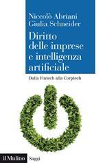 Diritto delle imprese e intelligenza artificiale. Dalla Fintech alla Corptech