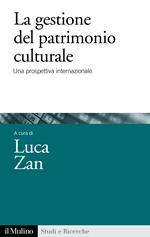 La gestione del patrimonio culturale. Una prospettiva internazionale
