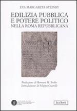 Edilizia pubblica e potere politico nella Roma repubblicana