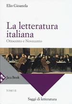 La letteratura italiana. Vol. 2: Ottocento e Novecento.
