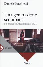 Una generazione scomparsa. I mondiali in Argentina del 1978