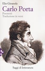 Carlo Porta. Poemetti. Traduzione in versi
