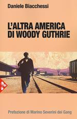 L' altra America di Woody Guthrie