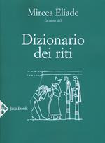 Dizionario dei riti. Nuova ediz.