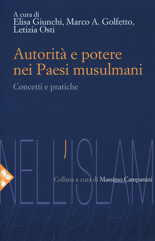 Autorità e potere nei Paesi musulmani. Concetti e pratiche - copertina