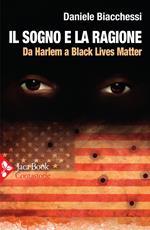 Il sogno e la ragione. Da Harlem a Black Lives Matter