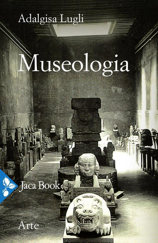 Museologia - Adalgisa Lugli - copertina