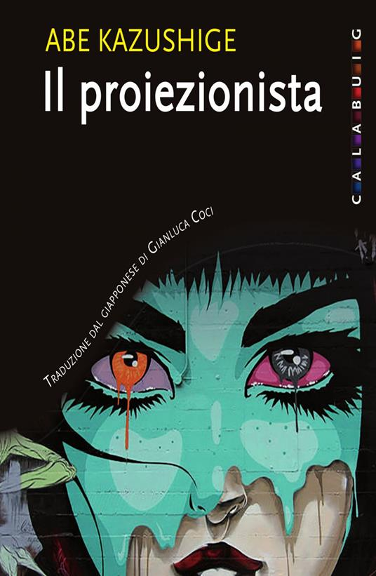 Il proiezionista - Abe Kazushige,Gianluca Coci - ebook