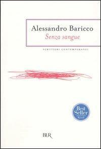 Senza sangue - Alessandro Baricco - copertina