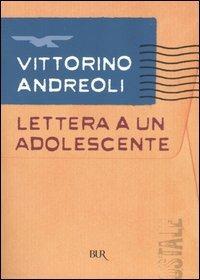 Lettera a un adolescente - Vittorino Andreoli - copertina