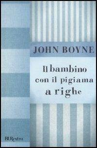 Il bambino con il pigiama a righe - John Boyne - copertina